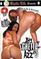 Big Ghetto Azz 3
