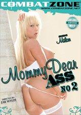 Mommy Dear Ass 2