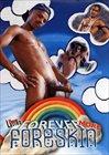 Forever More Foreskin