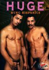 Huge Hung Hispanics