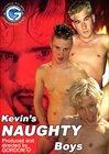 Kevin's Naughty Boys