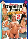 Horny Trailer Park Mothers 2
