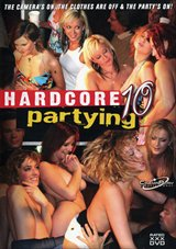 Hardcore Partying 10