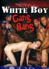 White Boy Gang Bang