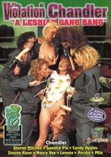 The Violation Of Chandler: A Lesbian Gang Bang