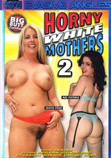 Horny White Mothers 2