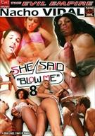 She Said Blow Me 8