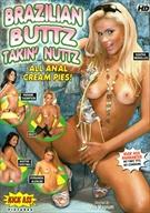 Brazilian Buttz Takin' Nuttz