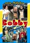 Bobby Der Aufreisser