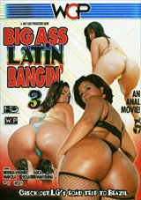 Big Ass Latin Bangin' 3
