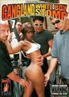 Gangland White Boy Stomp 7