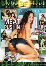Tom Byron: Meat Pushin In The Seat Cushion