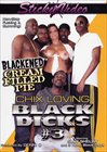 Chix Loving Black Dicks 3: Blackened Cream Filled Pie