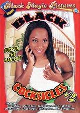 Black Cocksicles 2