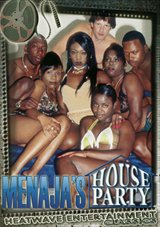Menaja's House Party