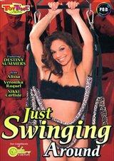 Just Swinging Around