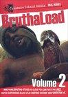 BruthaLoad 2