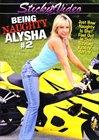 Being Naughty Alysha 2