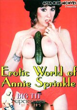 Big Tit Super Stars Of The 70's: Erotic World Of Annie Sprinkle