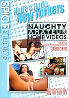 Naughty Amateur Home Videos: Nude And Rude New Yorkers