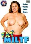 Fat MILTF
