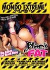 Mondo Extreme 64: Black On Fat