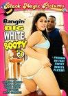 Bangin' Big White Booty 3