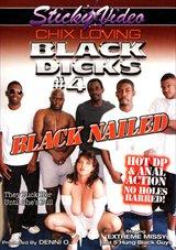Chix Loving Black Dicks 4: Black Nailed