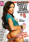 Barely Legal: Corrupted 8