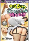 Big Butt Brazilian Maids