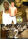 Black Butts Cracka Sluts 2