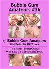 Bubble Gum Amateurs 36