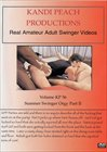 Kandi Peach Productions 56: Summer Swinger Orgy Part 2