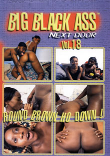 Big Black Ass Next Door 18