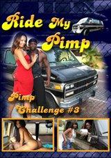 Ride My Pimp:  Pimp Challenge 3