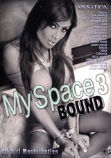 My Space 3: Bound