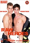 Raw Heroes
