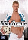 Rude Boiz 7: Football Ladz
