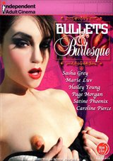 Bullets And Burlesque