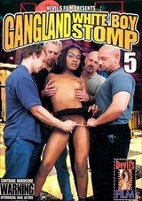 Gangland White Boy Stomp 5
