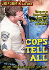 Cops Tell All