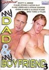 My Dad And My Boyfriend 3