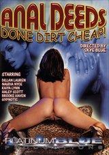 Anal Deeds Done Dirt Cheap