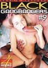 Black GangBangers 9