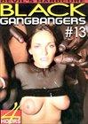 Black GangBangers 13
