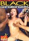 Black GangBangers 12