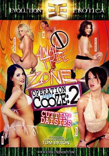 Operation Just Cooze 2: Cuttin' Daisies