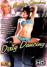 Guide to Dirty Dancing with Marilyn Chambers