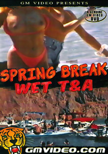 Spring Break Wet T And A cover
