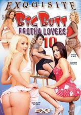 Big Butt Brotha Lovers 10